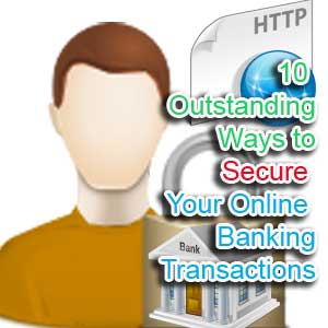 Ways to Secure Online Banking Transactions