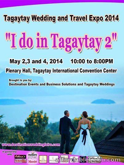 """1st picture of Tagaytay Wedding and Travel Expo """" I do in Tagaytay 2 """" Offer in Cebu, Philippines"""
