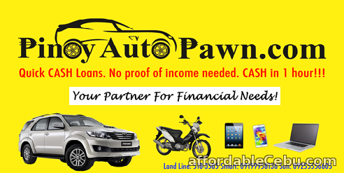3rd picture of QUICK CASH LOAN AT PINOYAUTOPAWN IN CEBU Offer in Cebu, Philippines