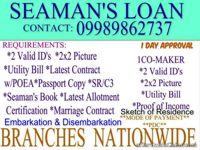 1st picture of SEAMAN LOAN contact 09989862737 Offer in Cebu, Philippines