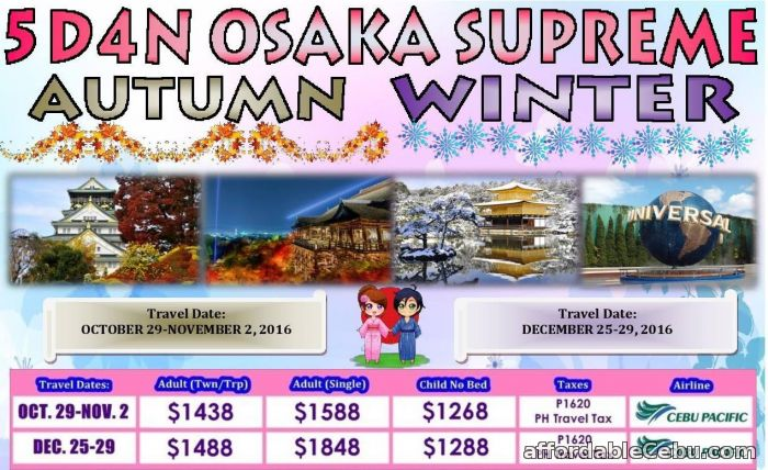 1st picture of 5D4N Osaka Supreme Autumn Winter (2016 Offer in Cebu, Philippines