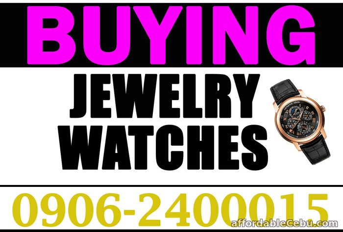 1st picture of WE BUY JEWELRY, HIGH END WATCH, GOLD, DIAMOND, BAS, PAWNTICKET! Wanted to Buy in Cebu, Philippines