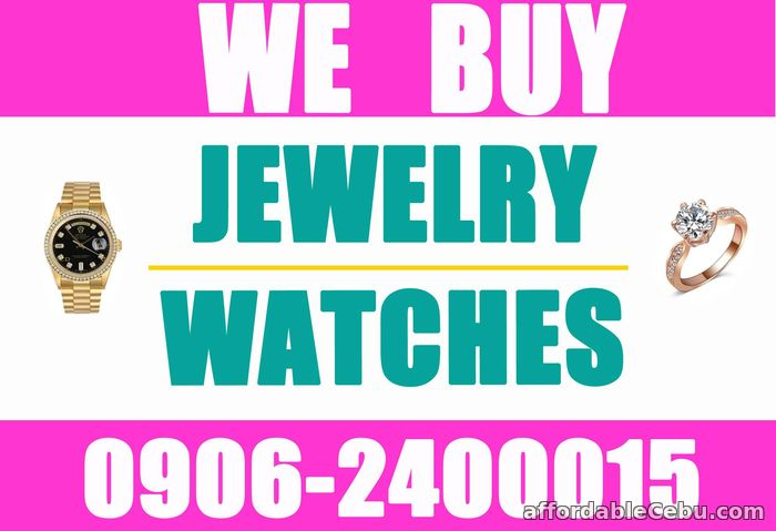 1st picture of ONLINE 24/7! CEBU JEWELRY BUYER! WE BUY WATCH, DIAMOND, GOLD, PAWNTICKETS Wanted to Buy in Cebu, Philippines