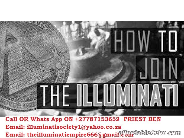 1st picture of DO YOU HAVE THE DESIRE AND A DREAM TO JOIN THE ILLUMINATI Offer in Cebu, Philippines
