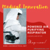 PAPR Respirators for Healthcare