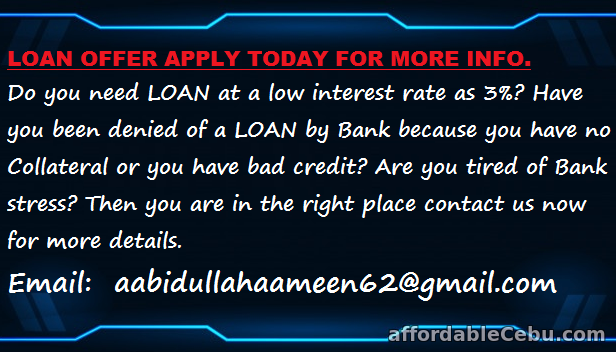 1st picture of LOAN OFFER APPLY TODAY FOR MORE INFO Offer in Cebu, Philippines