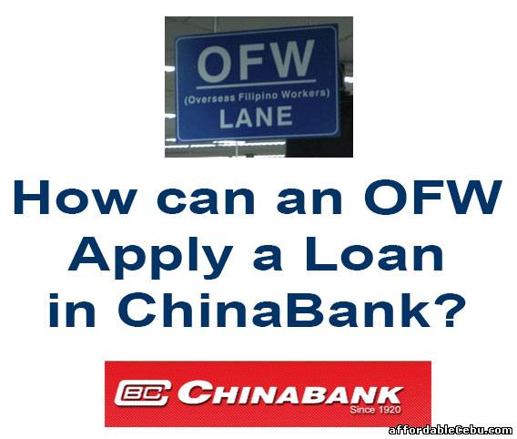 how can an ofw apply a loan in chinabank