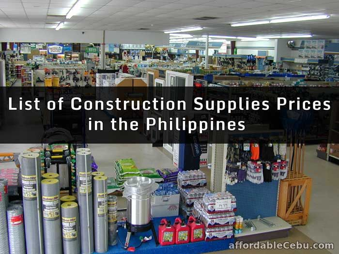 List of construction supplies prices in philippines for Price of construction materials
