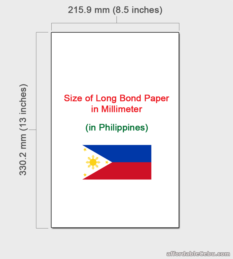 Long Bond Paper Size In Mm (millimeter) In Philippines