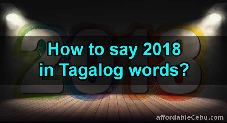 how to say 2018 in tagalog words