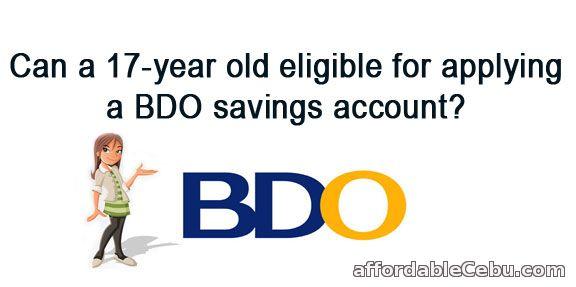 17 year old apply BDO Savings Account