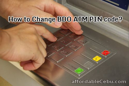 Change BDO ATM PIN