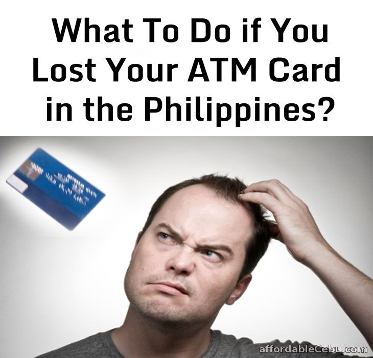 Lost ATM Card in the Philippines