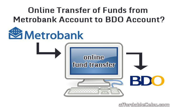 Transfer Money from Metrobank to BDO thru Online Banking