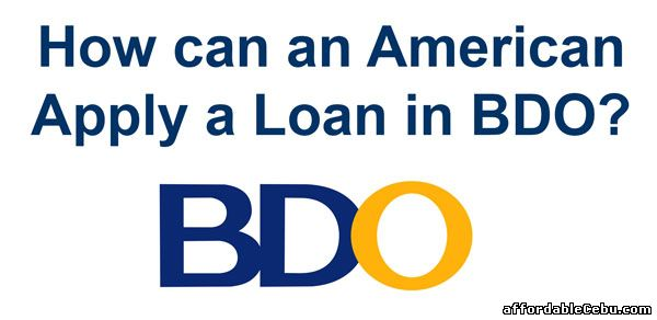 American apply loan in BDO-Philippines