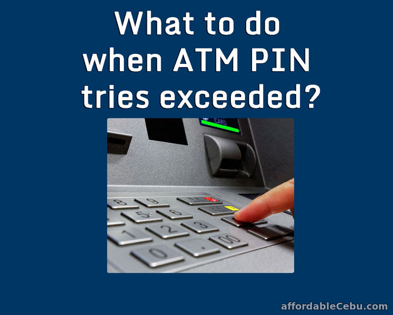 What to do when ATM Pin tries exceeded?