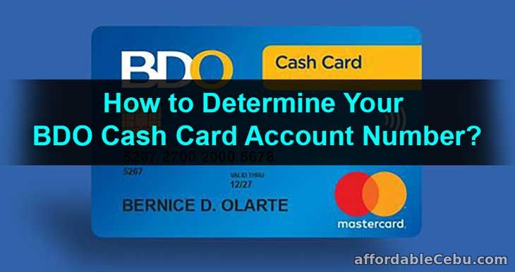 How to Determine your BDO Cash Card Account Number?