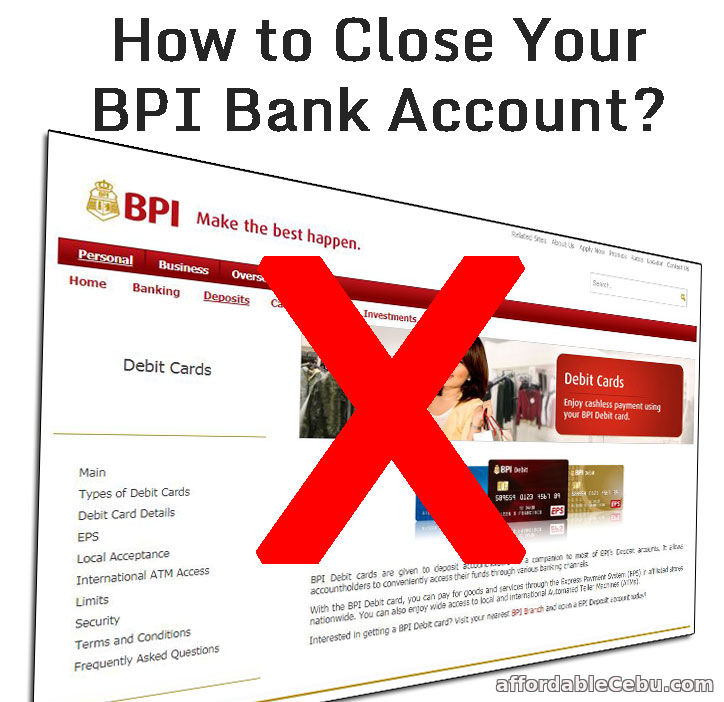 How to Close Your BPI Bank Account?