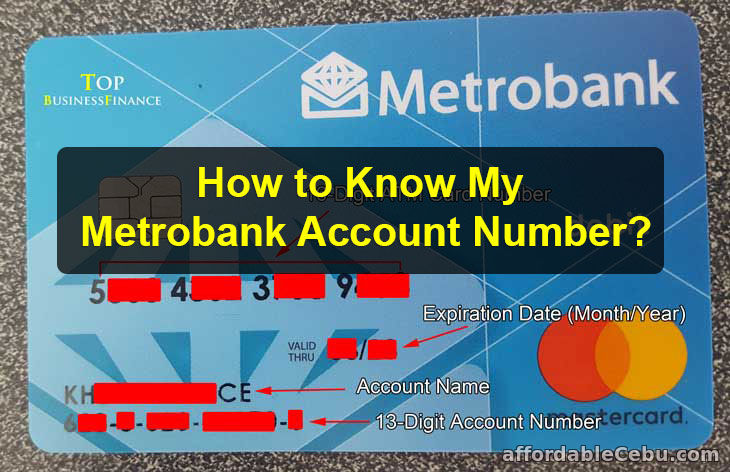 How to Know Metrobank Account Number?
