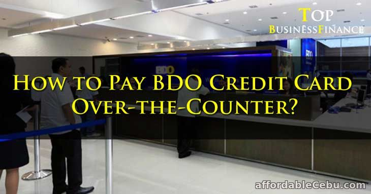 Pay BDO Credit Card Over the Counter