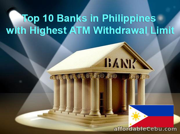 Top 10 Banks in the Philippines with Highest ATM Withdrawal Account Limit