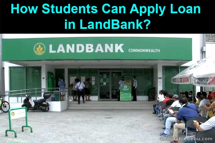 How Students Can Apply Loan in LandBank?