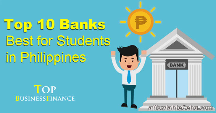 Top 10 Banks Best for Students in the Philippines