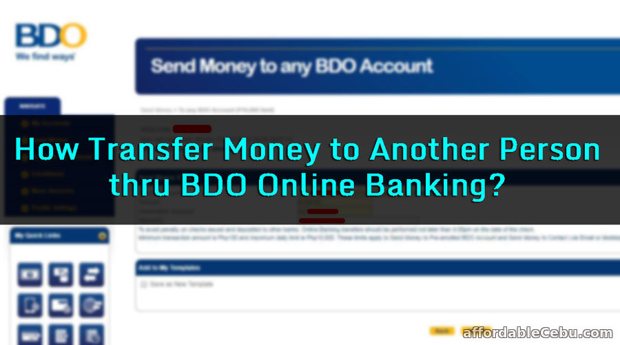 How to Transfer Money to Another Person thru BDO Online Banking?