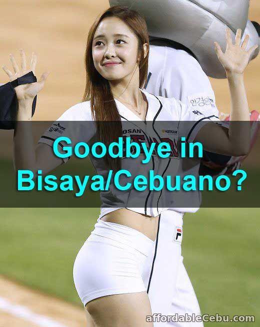 Goodbye in Bisaya-Cebuano