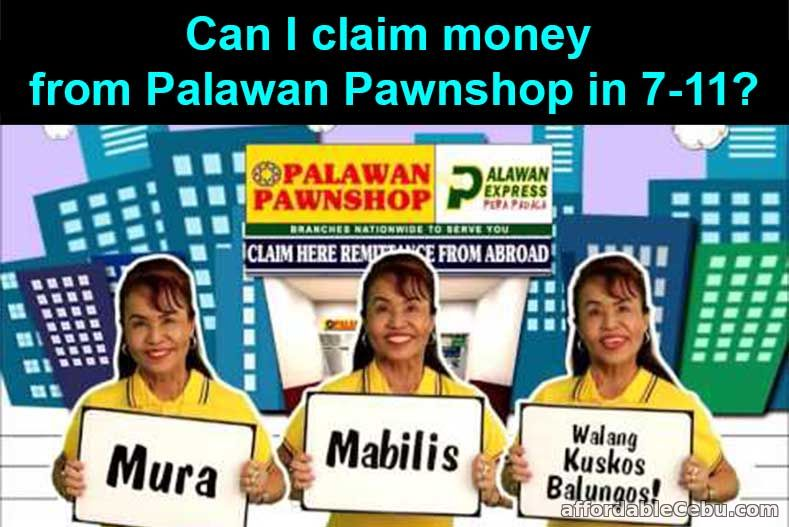 Can I claim Palawan Money in 7-11