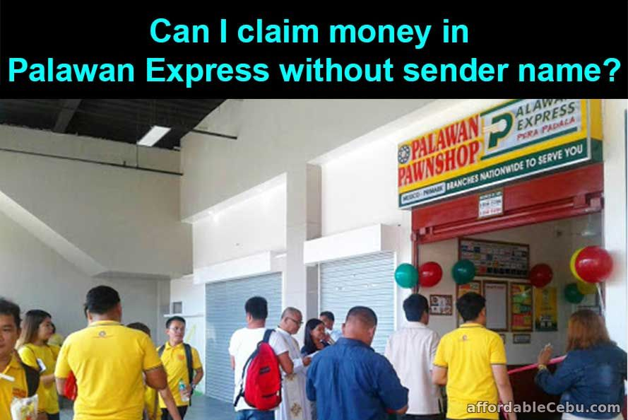 Can I claim money in Palawan Express without sender's name?