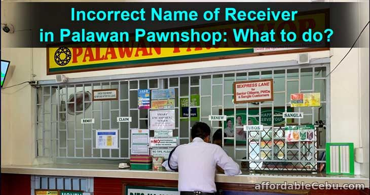 Incorrect Name of Receiver in Palawan Pawnshop