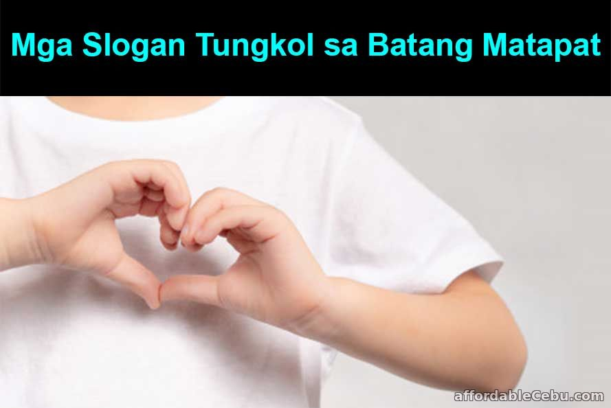 Mga Slogan tungkol sa Batang Matapat