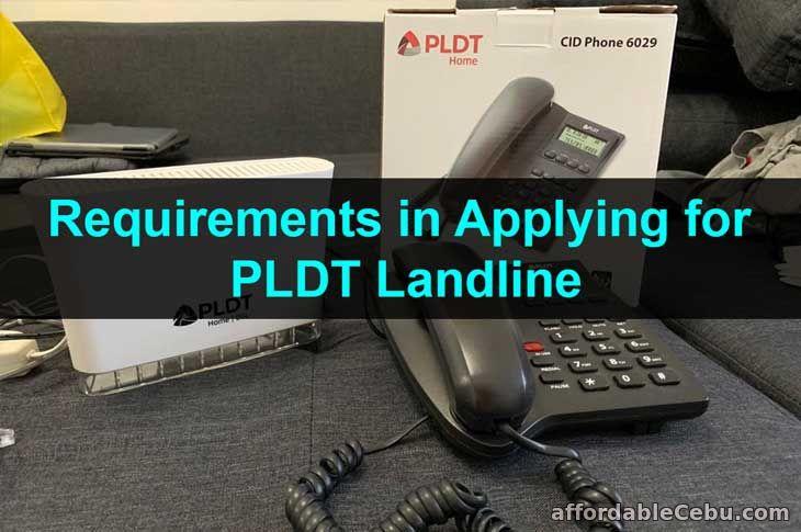 Requirements in Applying for PLDT Landline