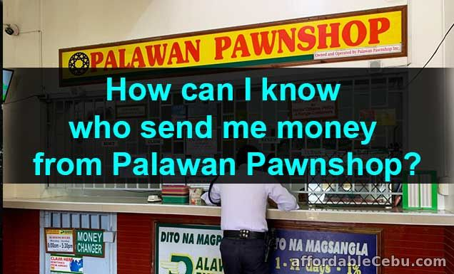 How to know who send money in Palawan Pawnshop?