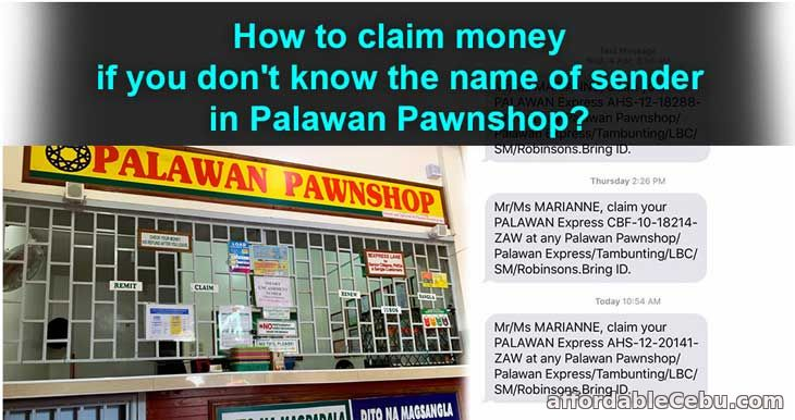 How to claim money in Palawan Pawnshop if you don't know the sender of money?