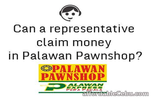 representative claim money in palawan pawnshop