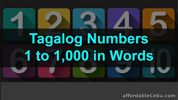 List of Tagalog Numbers 1 to 1000 in Words