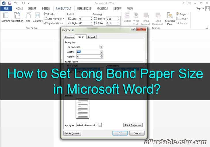 How to Set Long Bond Paper Size in Microsoft Word?