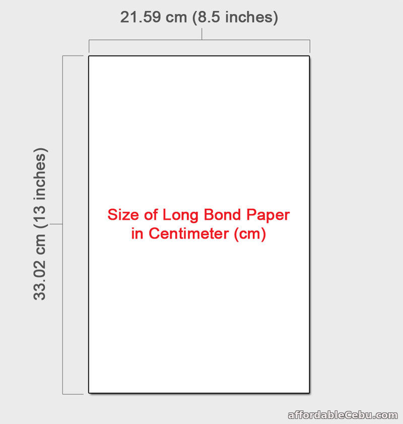Width and Height of Long Bond Paper in cm
