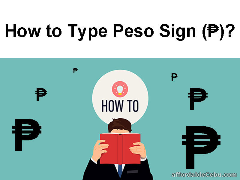 How to Type Peso Sign (₱)