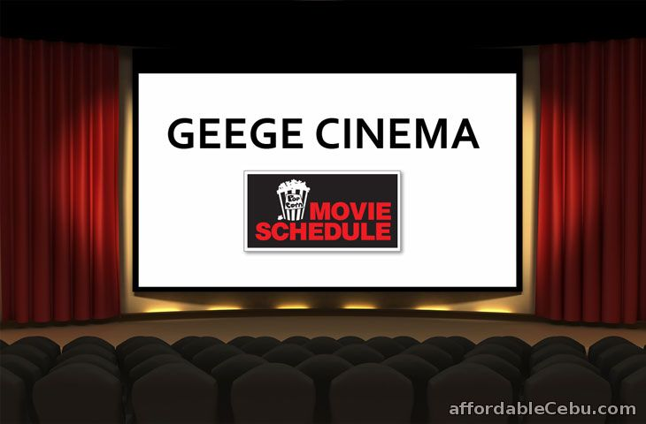 GEEGE Cinema Ozamis Movie Schedule