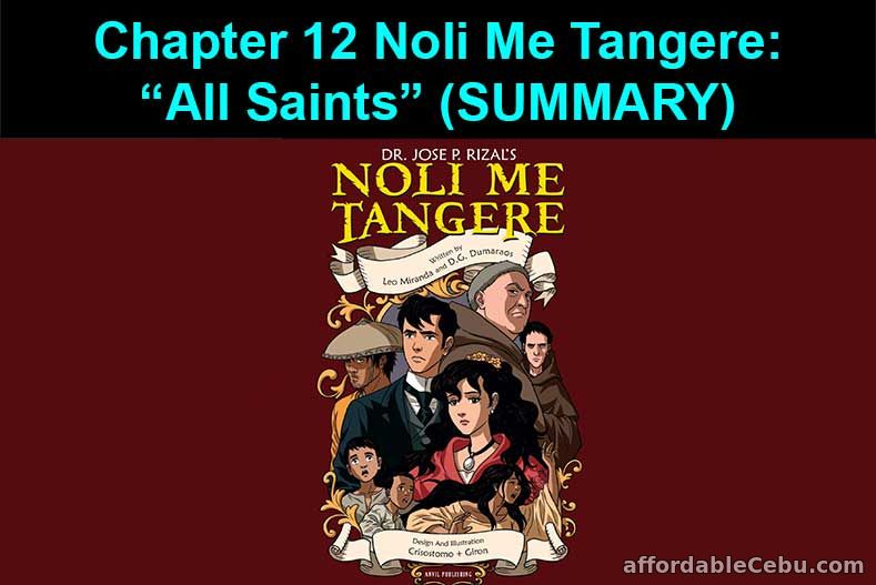 Chapter 12: Noli Me Tangere - All Saints (Summary)