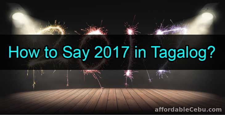 How to Say 2017 in Tagalog Words?