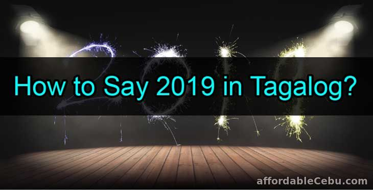 How to Say 2019 in Tagalog Words?