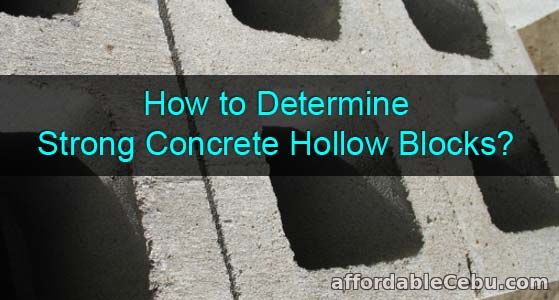 How to Determine Strong Concrete Hollow Blocks?