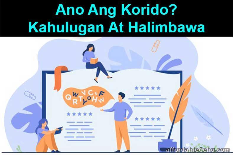 Ano ang Korido: Kahulugan at Halimbawa