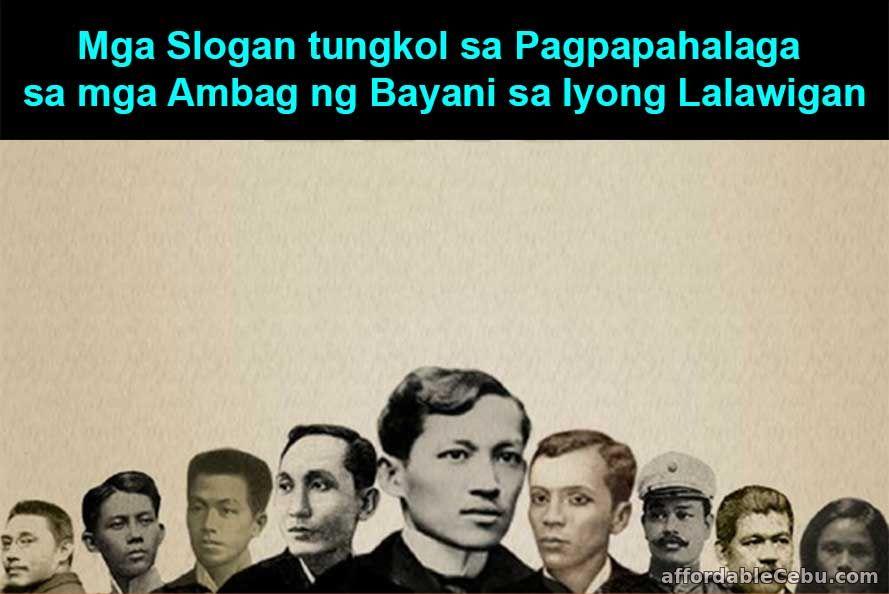 Mga Slogan tungkol sa Pagpapahalaga sa mga Ambag ng Bayani sa Iyong Lalawigan