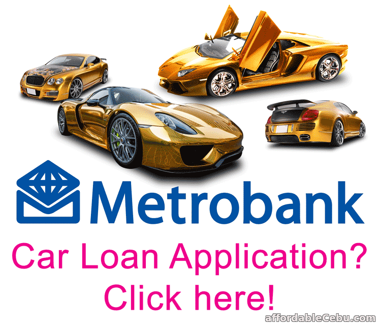 Metrobank Car Loan Application