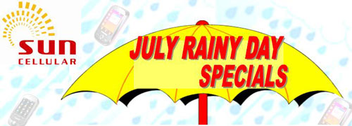 Sun Cellular latest promo July Rain Day Specials